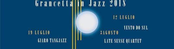 Grancetta in Jazz 2018