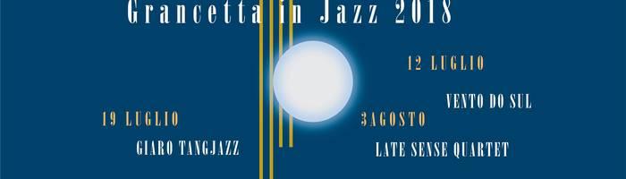 Giaro TangJazz // Grancetta in Jazz 2018