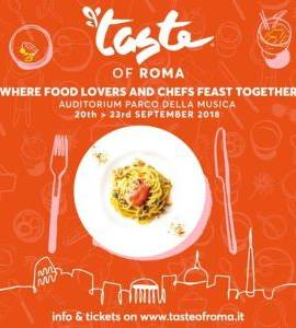 Taste of Rome - September 20th-23rd 2018