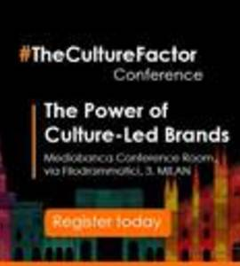 The Power of Culture-led Brands, #theculturefactor, Milan