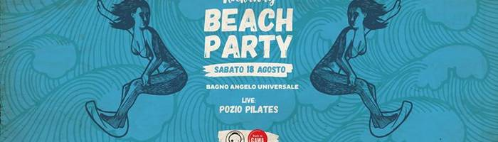 Last Rockaway Beach Party Bagno Universale ★ live Ponzio Pilates
