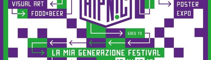 HiP NiC goes to La Mia Generazione Festival