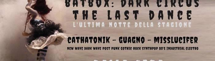 BATBOX: DARK CIRCUS - THE LAST DANCE