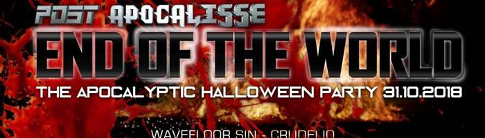 Halloween - End of the world @Wave