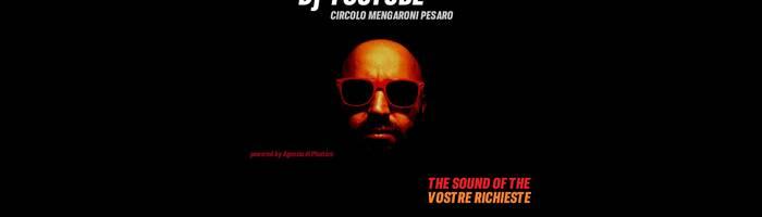 Dj Youtube_Circolo Mengaroni_The sound of the vostre richieste