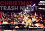 Christmas Trash Night: the end of poverty!