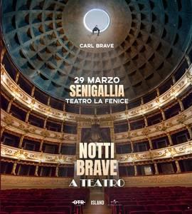 Carl Brave - Notti Brave a Teatro - Senigallia