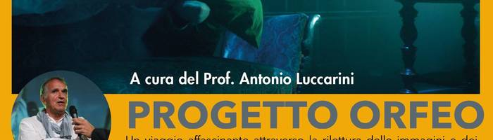 Progetto Orfeo - A cura del prof. Luccarini