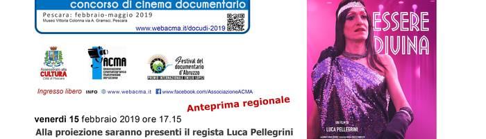 ESSERE DIVINA di Luca Pellegrini - ANTEPRIMA REGIONALE