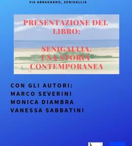 """Presentazione del libro """"Senigallia.Una storia contemporanea"""""""