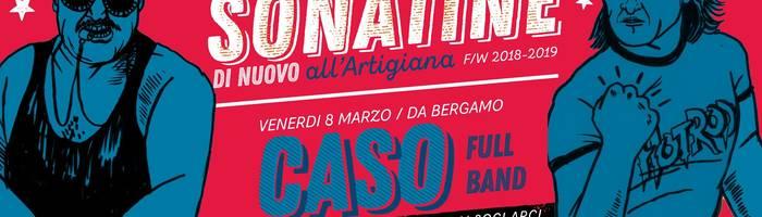 Caso (full band) live all'Artigiana