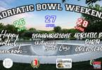 Adriatic Bowl Weekend - Season Opening 2019