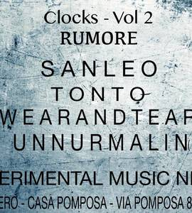 Clocks_Vol2 :Sanleo \ Tonto \ Wearandtear \ Unnur Malin(iceland)