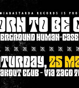 Born to be Grind vol.5 | Freakout Club