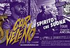 """Cinematica, Urban-A, Cor Veleno, """"Lo spirito che suona tour"""""""