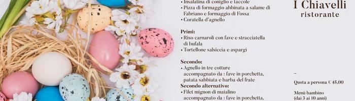 Pasqua al nuovo ristorante I Chiavelli !