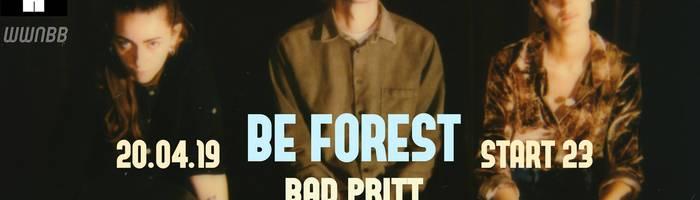 Be Forest live @Reasonanz / open Bad Pritt / dj Eber/Dong