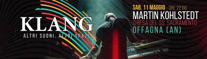 Martin Kohlstedt - Klang festival - Offagna