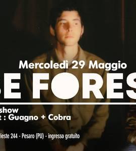 ★Apertura Estiva★ Be Forest ★ Dj Set Guagno+Cobra