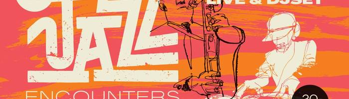 Jazz Encounters (AIA di Moroder) / live&djset - Estate 2019