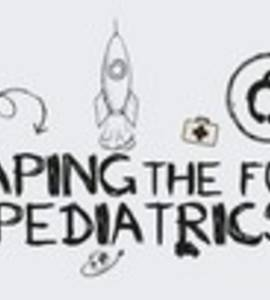 Shaping the Future of Pediatrics