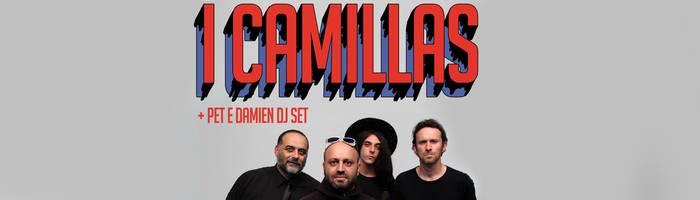 I Camillas + Caveleon / Pet & Damien dj set - Dalla Cira, Pesaro