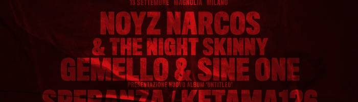 Propaganda Festival | Milano - Magnolia