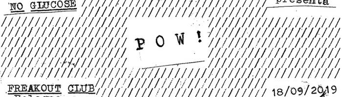 Pow! | Freakout Club