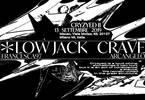 Cryzyed #2 w/ Low Jack, Crave