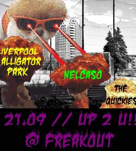 UtY!///Nelcaso,Quickies,Liverpool Alligator Park | Freakout Club