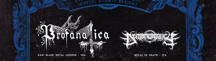 Profanatica (USA) + Demonomancy • 15/11 • Scumm