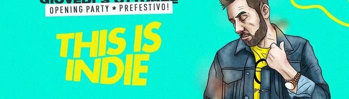 This is Indie / Locomotiv Club / Opening party / Bologna