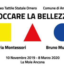 TOCCARE LA BELLEZZA Maria Montessori Bruno Munari