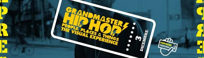 Express Festival 2019 - Grandmaster Flash at Locomotiv