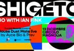 Shigeto live + Funclab Rec. live (Ayce Bio & Prev) | Magnolia