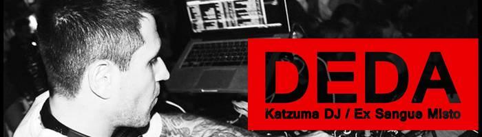 Deda Ex Sangue Misto // Katzuma Dj Set@Terminal