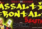 Assalti Frontali allo Scumm - dj DSastro - sab14dic