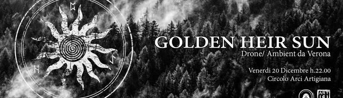 Golden Heir Sun - Circolo Arci Artigiana