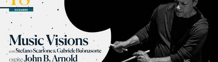 Music Visions - Scarfone&Buonasorte + John B.Arnold • Na Cosetta
