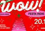 WOW • La FESTA INDIE di Natale