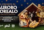 Il presepe di Auroro Borealo - Concerto Speciale