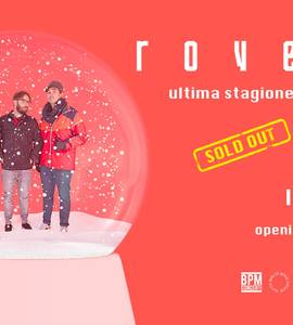 Sold Out - Rovere // 21.12 Locomotiv, Bologna