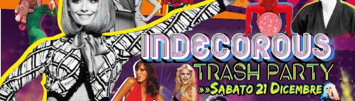 INDECOROUS//Trash Party