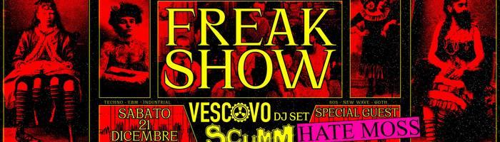 Freak Show! il Vescovo dj - Hate Moss live set - sab 21 dic