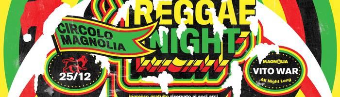 Xmass Reggae Night | Magnolia