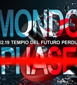 MONDO PHASE w/ Leonardo Martelli - TDFP