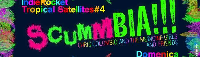 Tropical Satellites: Lavalamp, Chris Colombio, Karlo Espiatorio