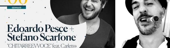 "Edoardo Pesce & Stefano Scarfone ""Chitarrevvoce"" • 'Na cosetta"