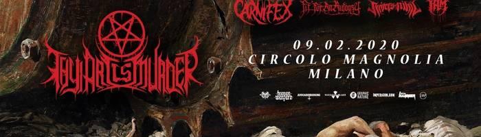 Thy Art Is Murder / Carnifex + Guests | Circolo Magnolia, Milano