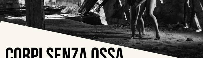 Corpi Senza Ossa_ dARTESERRA Teatro